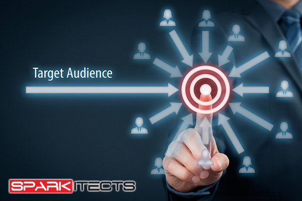Sparkitects - Who Is Your Online Marketing Target Audience?